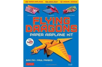 Flying Dragons Paper Airplane Kit - 48 Paper Airplanes, 64 Page Book, 12 Original Designs, Youtube Video Tutorials