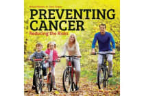 Preventing Cancer - Reducing the Risks