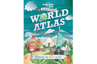 Amazing World Atlas - Bringing the World to Life