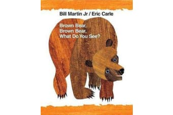 Brown Bear, Brown Bear, What Do You See? - 40th Anniversary Edition