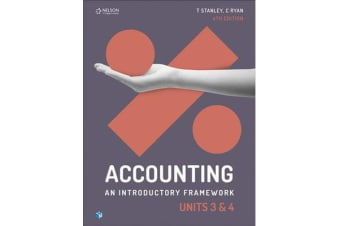 Accounting - An Introductory Framework Units 3 & 4 Student Book