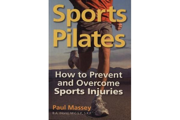 Sports Pilates - How to Prevent and Overcome Sports Injuries