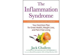 The Inflammation Syndrome - Your Nutrition Plan for Great Health, Weight Loss, and Pain-Free Living