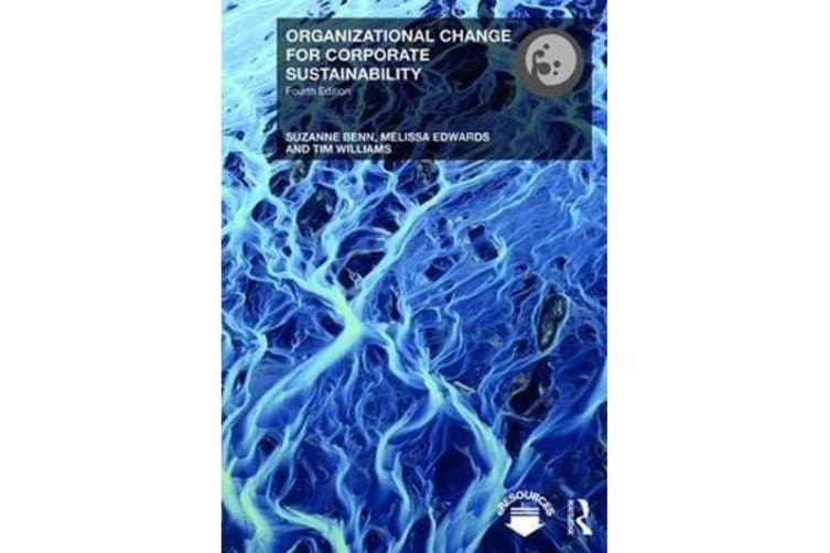 Organizational Change for Corporate Sustainability