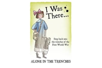 Alone in the Trenches