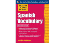 Practice Makes Perfect Spanish Vocabulary - With 240 Exercises + Free Flashcard App