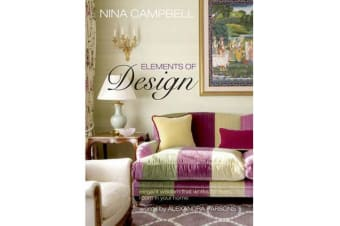 Nina Campbell Elements of Design - Elegant Wisdom That Works for Every Room in Your Home