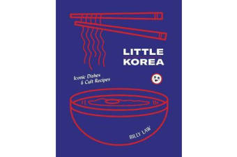 Little Korea - Home food from the streets and kitchens