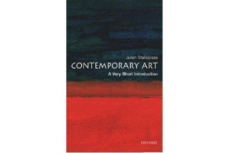Contemporary Art - A Very Short Introduction