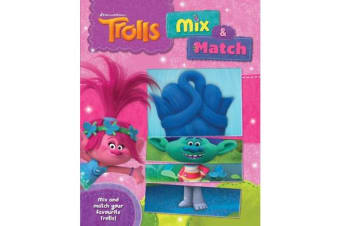 Trolls Mix & Match