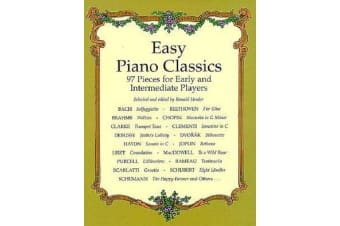 Easy Piano Classics - 97 Pieces For Early And Intermediate Players