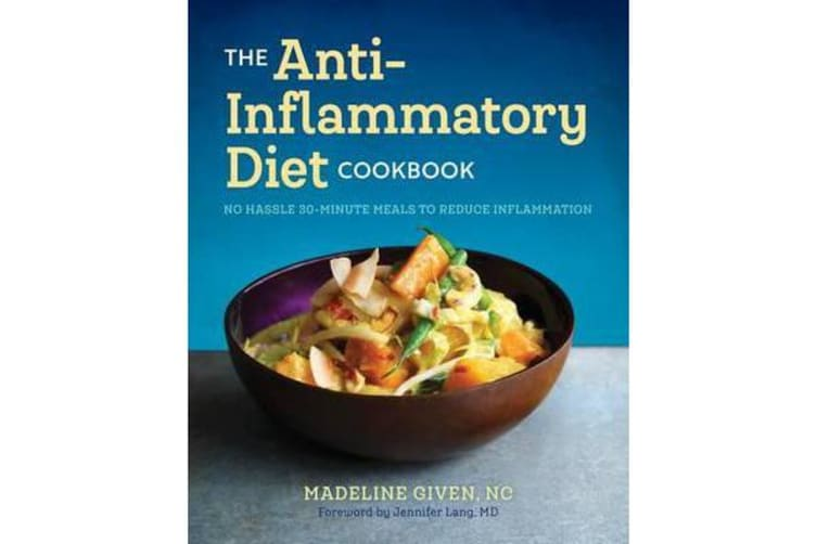The Anti Inflammatory Diet Cookbook - No Hassle 30-Minute Recipes to Reduce  Inflammation