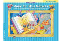 Music for Little Mozarts Music Workbook, Bk 3 - Coloring and Ear Training Activities to Bring Out the Music in Every Young Child