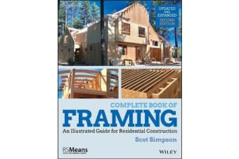 Complete Book of Framing - An Illustrated Guide for Residential Construction