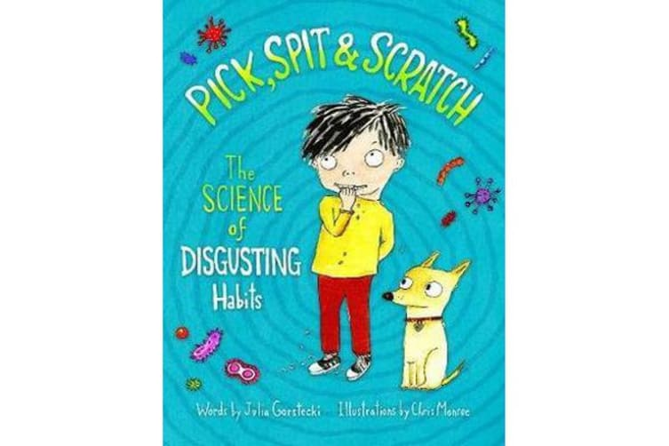 Pick, Spit & Scratch - The Science of Disgusting Habits
