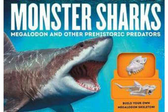 Monster Sharks - Megalodon and Other Giant Prehistoric Predators of the Deep