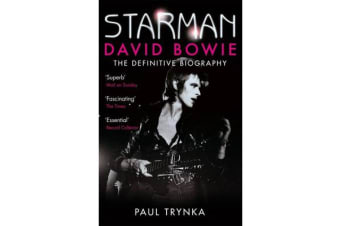 Starman - David Bowie - The Definitive Biography