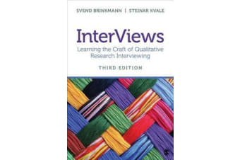 InterViews - Learning the Craft of Qualitative Research Interviewing