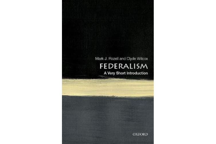 Federalism - A Very Short Introduction