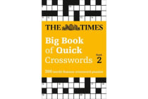 The Times Big Book of Quick Crosswords Book 2 - 300 World-Famous Crossword Puzzles
