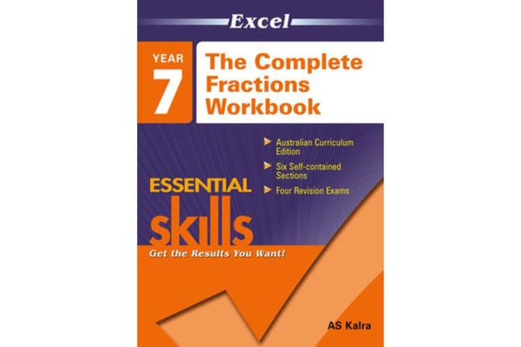 The Excel: the Complete Fraction Workbook - Year 7