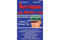 Harrington on Hold 'em: Strategic Play v. 1 - Expert Strategy for No Limit Tournaments