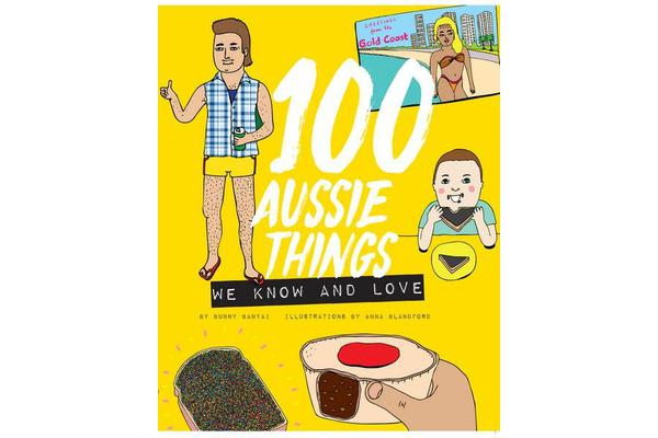 Image of 100 Aussie Things We Know and Love