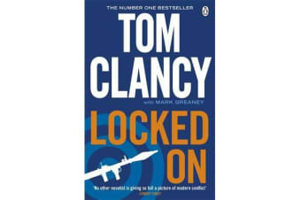 Locked On - INSPIRATION FOR THE THRILLING AMAZON PRIME SERIES JACK RYAN