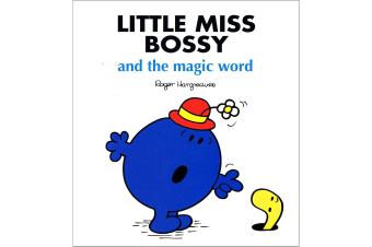Little Miss Bossy And The Magic Word - By Roger Hargreaves