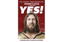 Yes! - My Improbable Journey to the Main Event of Wrestlemania