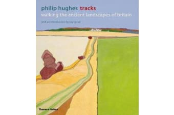 Tracks - Walking the Ancient Landscapes of Britain