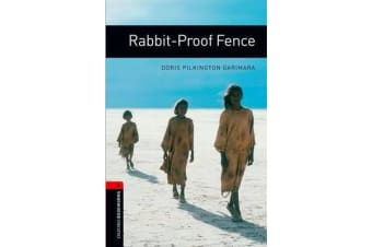 Oxford Bookworms Library - Level 3:: Rabbit-Proof Fence