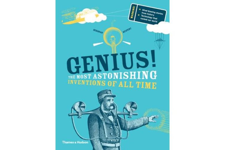 Genius! - The Most Astonishing Inventions of all Time