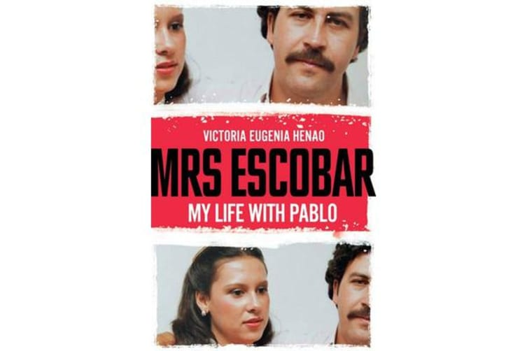 Mrs Escobar - My life with Pablo