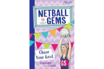 Netball Gems 2 - Chase Your Goal