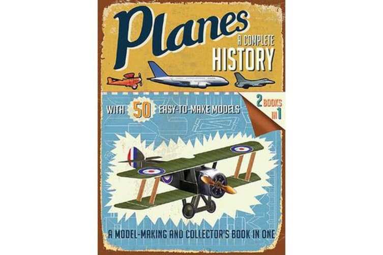 Planes - A Complete History