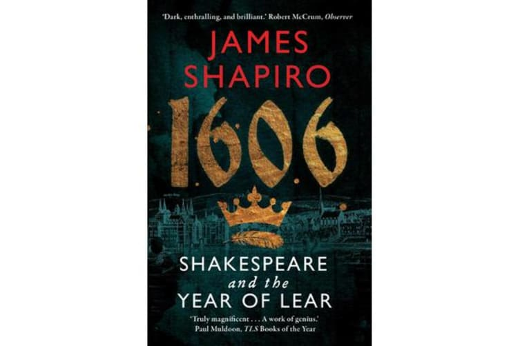 1606 - Shakespeare and the Year of Lear