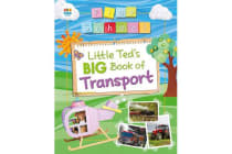 Little Ted's Big Book of Transport