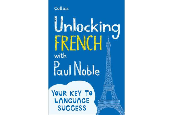 Unlocking French with Paul Noble - Your Key to Language Success