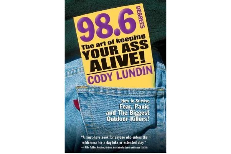 98.6 Degrees - The Art of Keeping Your Ass Alive