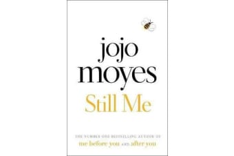 Still Me - Discover the love story that captured a million hearts