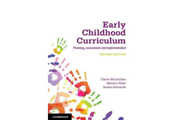 Early Childhood Curriculum - Planning, Assessment, and Implementation