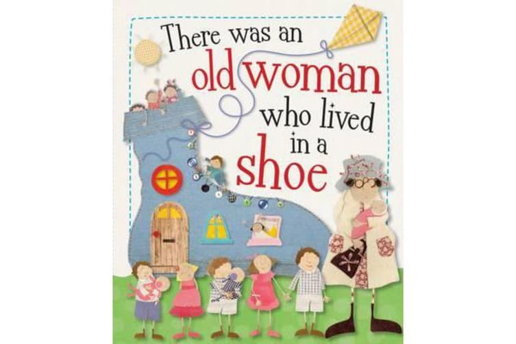 The Old Woman Who Lived in a Shoe - Kate Toms Picture Books