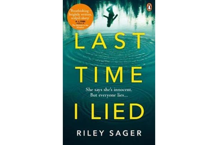 Last Time I Lied - The New York Times bestseller perfect for fans of A. J. Finn's The Woman in the Window