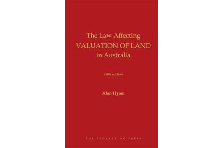 The Law Affecting Valuation of Land in Australia