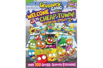 The Grossery Gang - Welcome to Cheap Town!: Sticker and Activity