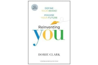 Reinventing You, With a New Preface - Define Your Brand, Imagine Your Future