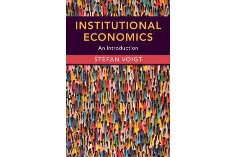 Institutional Economics - An Introduction