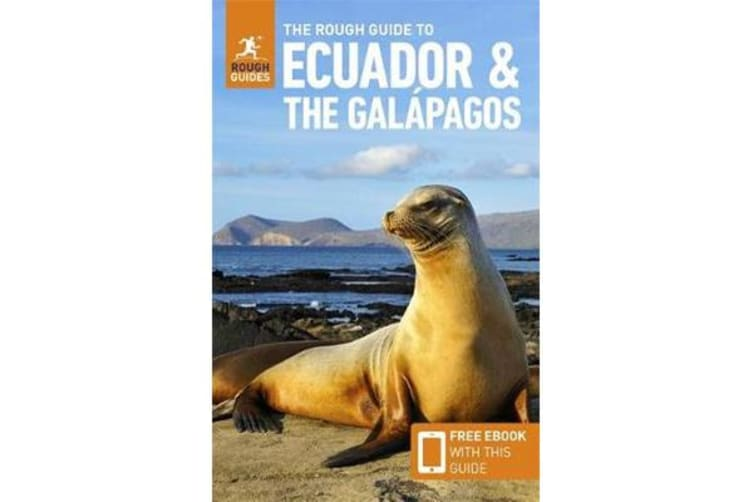 The Rough Guide to Ecuador & the Galapagos (Travel Guide with Free eBook)