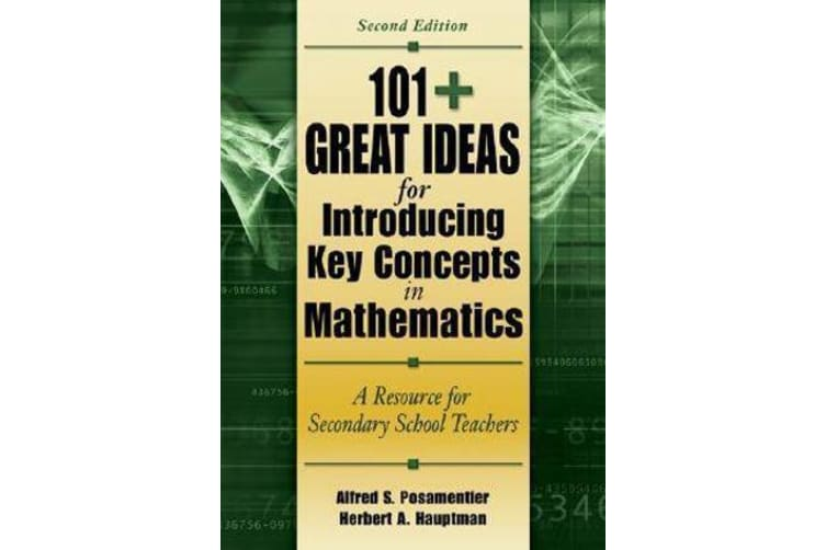 101+ Great Ideas for Introducing Key Concepts in Mathematics - A Resource for Secondary School Teachers